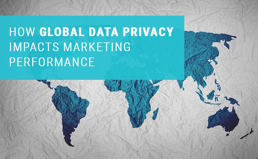 Global data privacy and marketing performance