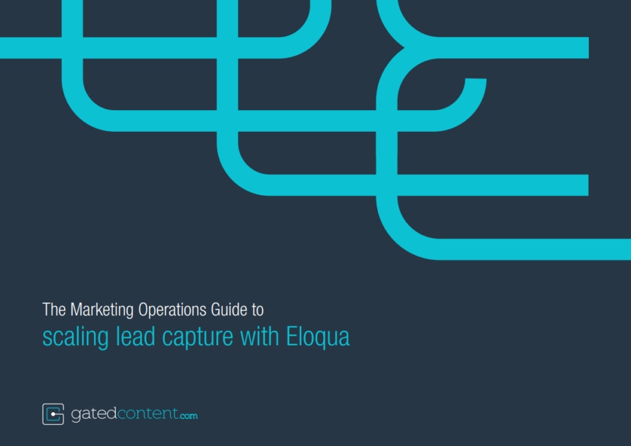The Marketing Operations Guide to scaling lead capture with eloqua